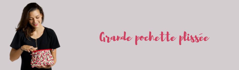 Grande pochette plissée - Papa Pique et Maman Coud