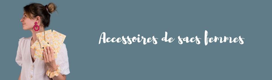 accessoires de sacs femmes - Papa Pique et Maman Coud